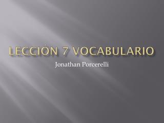 Lección  7  Vocabulario