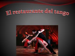 El  restaurante  del tango