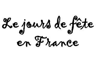 Le  jours  de  fête en France