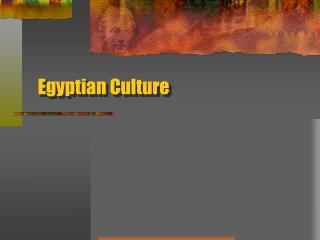 Egyptian Culture