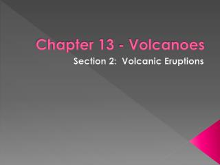 Chapter 13 - Volcanoes
