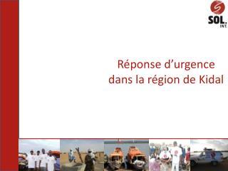Réponse d'urgence dans la région de Kidal