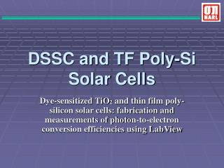 DSSC and TF Poly-Si Solar Cells