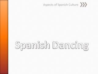 Spanish  Dancing