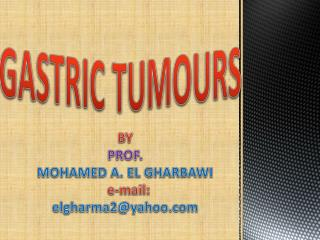 BY  PROF.  MOHAMED  A. EL GHARBAWI e-mail :  elgharma2@yahoo.com