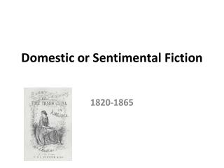 Domestic or Sentimental Fiction