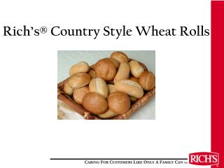 Rich s  Country Style Wheat Rolls