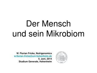 Der Mensch und sein Mikrobiom