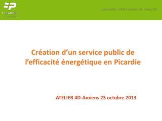 Création d'un service public de l'efficacité énergétique en Picardie