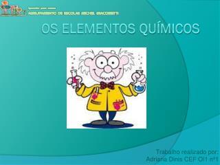 Os elementos químicos