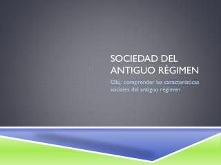 Sociedad  del antiguo régimen