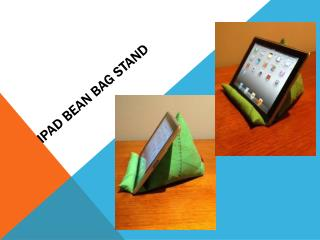 iPad  Bean Bag Stand
