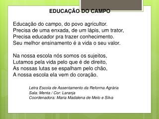 Educação do Campo Educação  do campo, do povo agricultor.