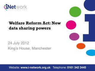 Welfare Reform Act: New data sharing  powers