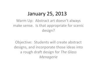 January 25, 2013