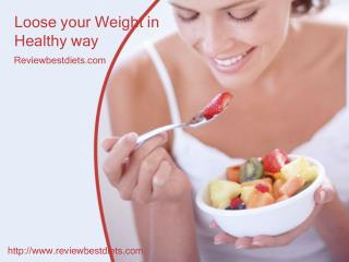 Loose Your Weight in Healthy Way