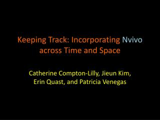 Keeping Track: Incorporating  Nvivo  across Time and Space