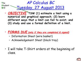 AP Calculus  BC Tuesday ,  27 August 2013