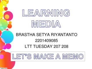 LEARNING MEDI A