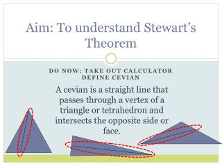Aim: To understand  Stewart's Theorem