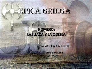EPICA GRIEGA