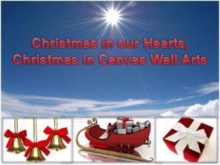 Christmas in our Heart, Christmas in Canvas Wall Arts