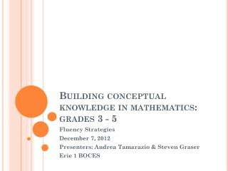 Building conceptual knowledge in mathematics: grades  3 - 5