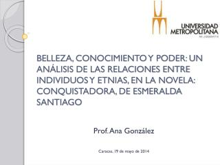 Prof. Ana González Caracas, 19 de mayo de 2014