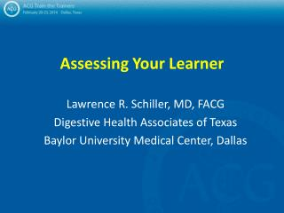 Assessing Your Learner