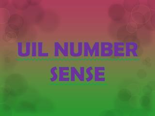 UIL NUMBER SENSE
