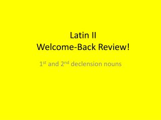 Latin II Welcome-Back Review!
