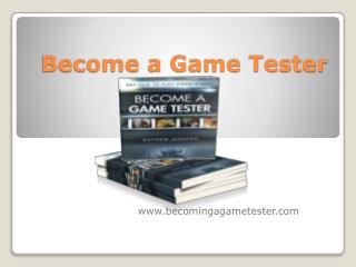 Become a Game Tester!