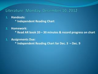 Literature: Monday, December  10,  2012