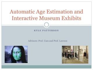 Automatic Age Estimation and Interactive Museum Exhibits