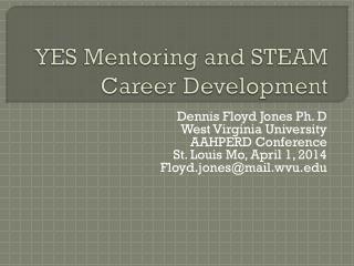YES Mentoring and STEAM Career Development