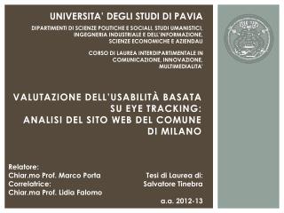 VALUTAZIONE  DELL'USABILITà  BASATA SU EYE TRACKING: ANALISI DEL SITO WEB DEL COMUNE DI MILANO