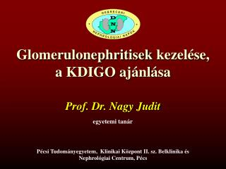 Glomerulonephritisek  kezelése, a KDIGO ajánlása