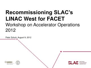Recommissioning SLAC's LINAC West for FACET