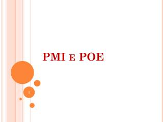 PMI e POE