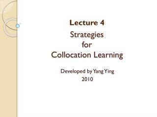 Strategies  for  Collocation Learning
