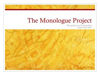 The Monologue Project