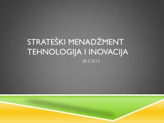 Strate�ki menad�ment tehnologija i inovacija