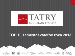 TOP 10 zamestnávateľov roka 2013