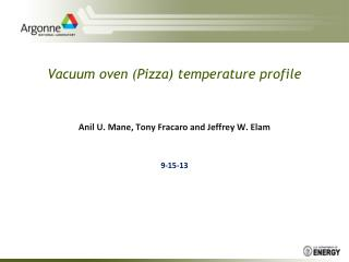 Vacuum oven (Pizza) temperature profile