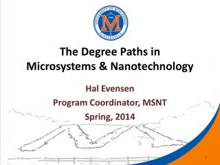 The Degree Paths in  Microsystems & Nanotechnology