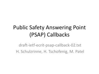 Public Safety Answering Point (PSAP) Callbacks