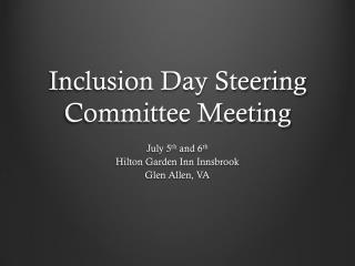 Inclusion Day Steering Committee Meeting