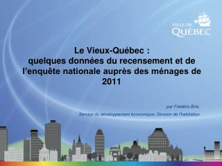 par Frédéric Brie,  Service  du développement économique, Division de l'habitation