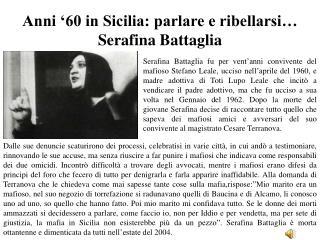 Anni '60 in Sicilia: parlare e  ribellarsi… Serafina  Battaglia