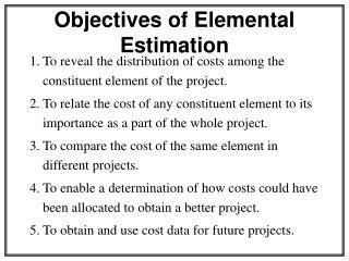 Objectives of Elemental Estimation